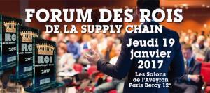 Immobilier Logistique : Le Forum des Rois de la Supply Chain 2017 aura lieu le 19 janvier