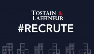 Tostain & Laffineur recrute !