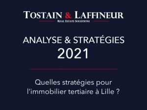 Immobilier Bureaux - Quelles stratégies pour l'immobilier tertiaire à Lille ?