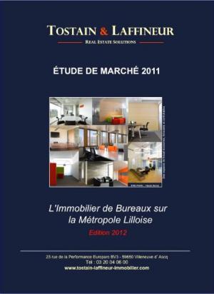 Etude de Marché 2011 - L'immobilier de bureaux dans la Métropole Lilloise