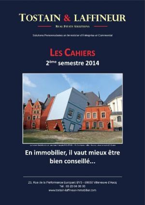 Conseil en Immobilier d'entreprise : Les Cahiers Tostain & Laffineur sont arrivés