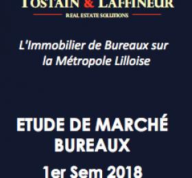 Etude de marché Bureaux Lille 1er Semestre 2018 - Tostain Laffineur