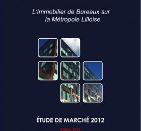 Etude de marché Bureaux Lille Métropole 2012 - Edition 2013