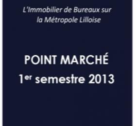Etude de marché Bureaux 1er semestre 2013