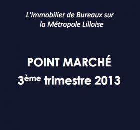 Etude de marché Bureaux Lille 3ème trimestre 2013
