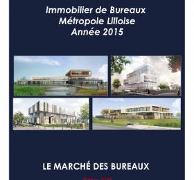 Etude de marché Bureaux Lille Année 2015 - Edition 2016