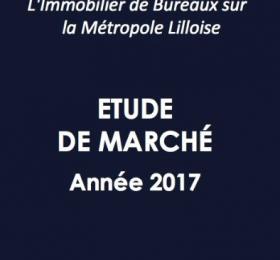 Etude de marché Bureaux Lille Année 2017 - Edition 2018